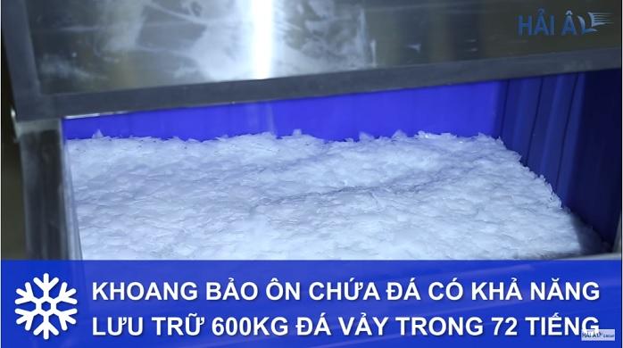 Khoang bảo ôn chứa đá vảy thành phẩm có khả năng lưu trữ tới 3 ngày.